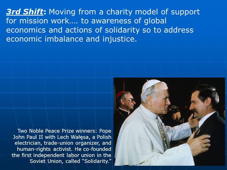 3rd Shift: Moving from a charity model of support for mission work…