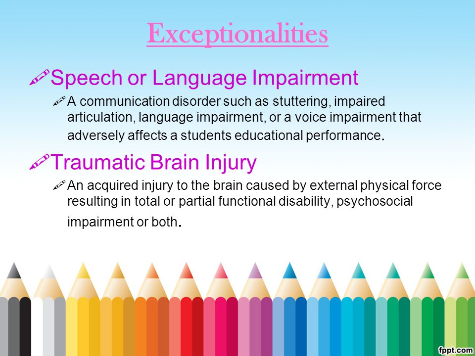 Exceptionalities Speech or Language Impairment Traumatic Brain Injury