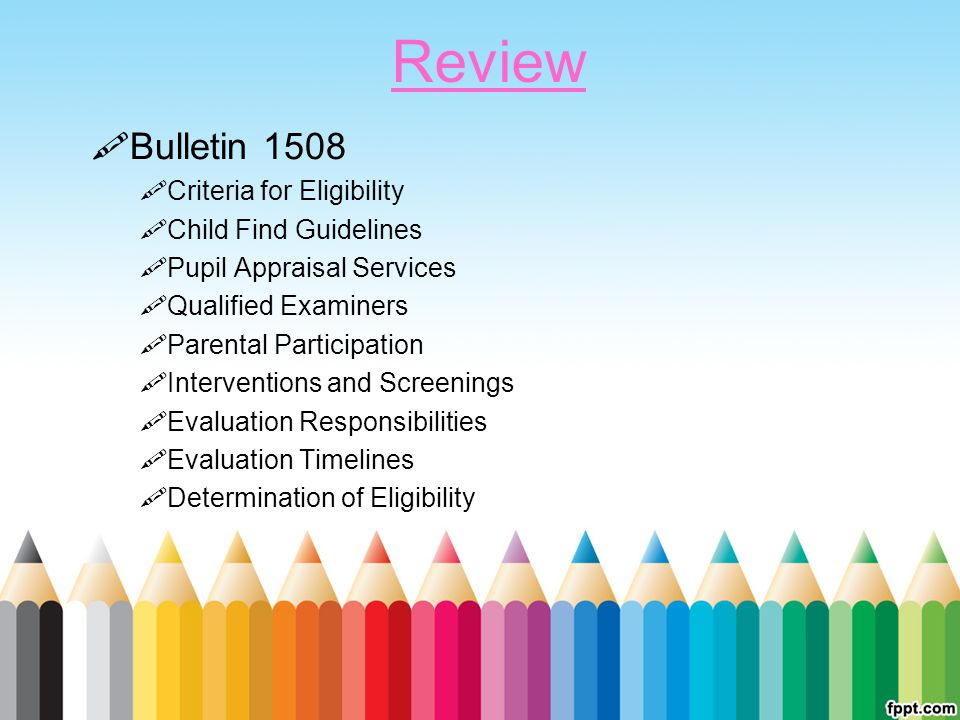 Review Bulletin 1508 Criteria for Eligibility Child Find Guidelines