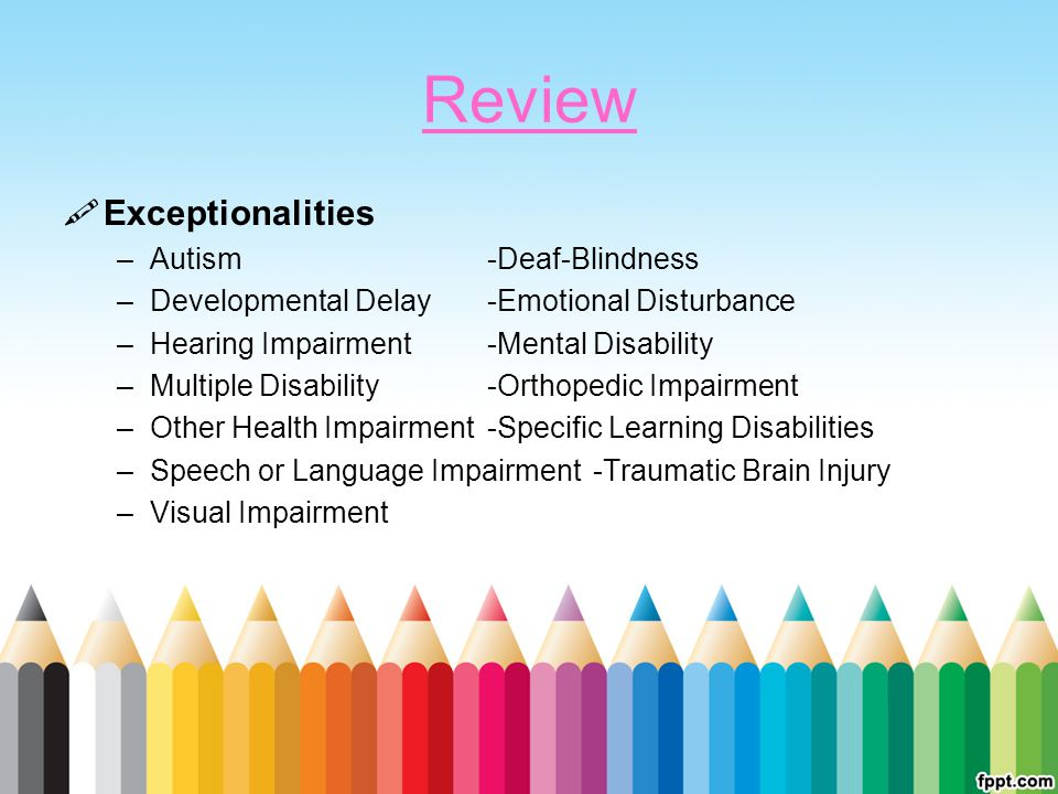 Review Exceptionalities Autism -Deaf-Blindness