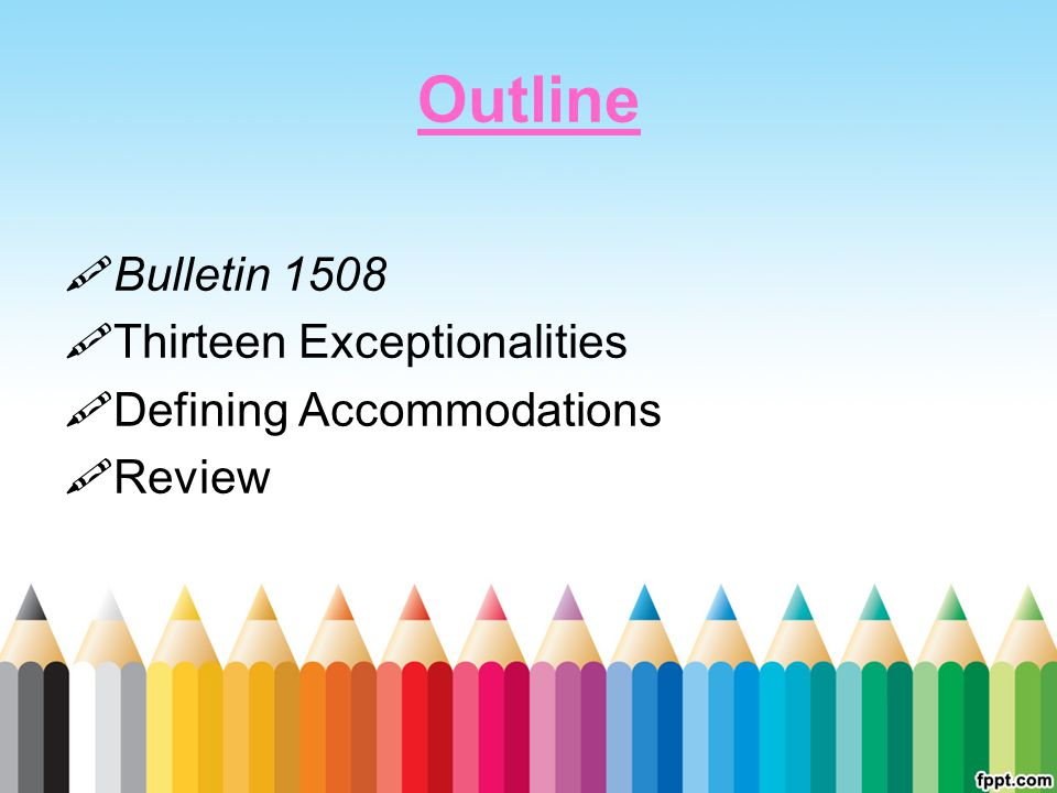 Outline Bulletin 1508 Thirteen Exceptionalities