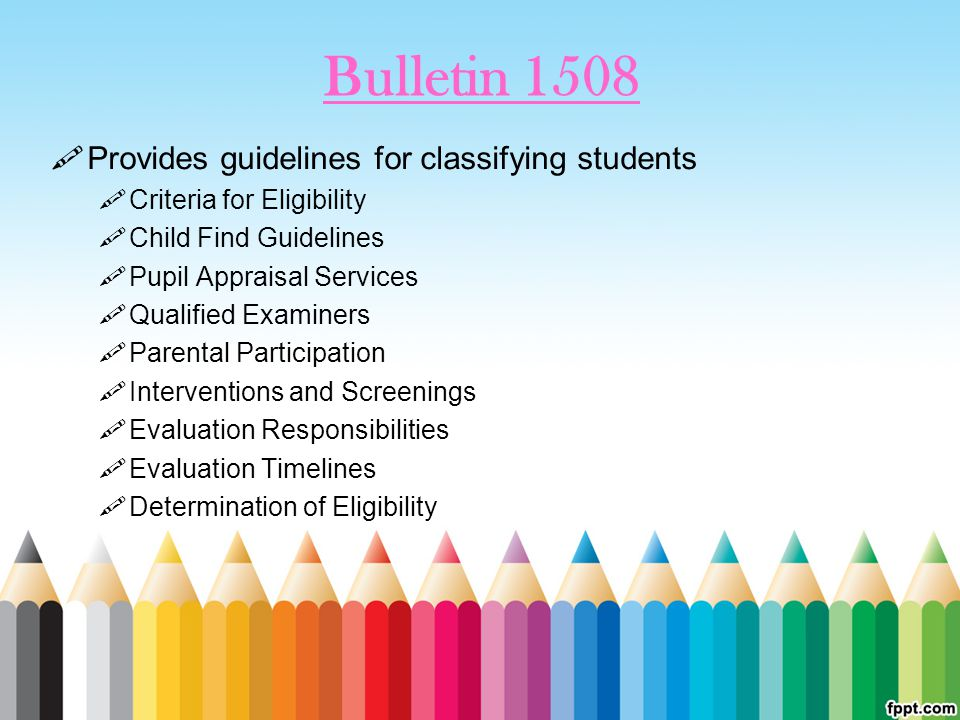 Bulletin 1508 Provides guidelines for classifying students