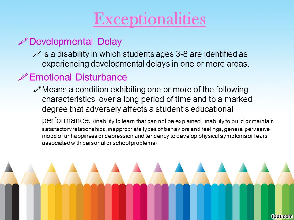 Exceptionalities Developmental Delay Emotional Disturbance