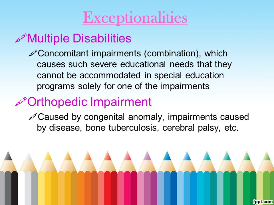 Exceptionalities Multiple Disabilities Orthopedic Impairment