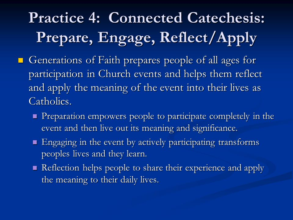 Practice 4: Connected Catechesis: Prepare, Engage, Reflect/Apply
