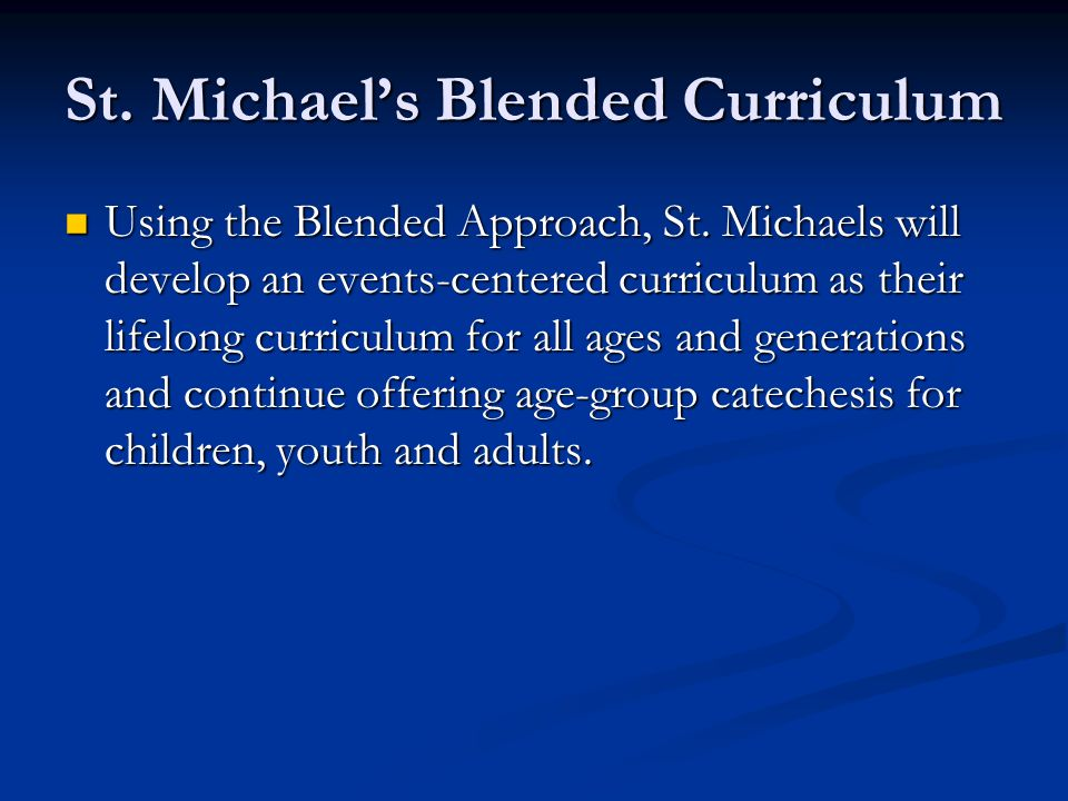 St. Michael's Blended Curriculum