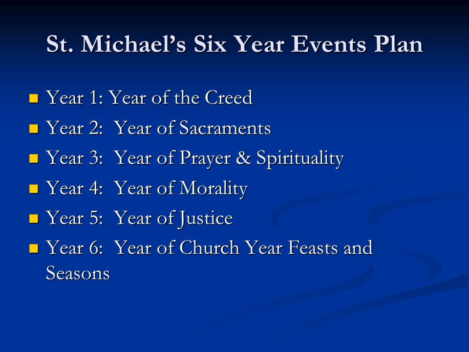 St. Michael's Six Year Events Plan