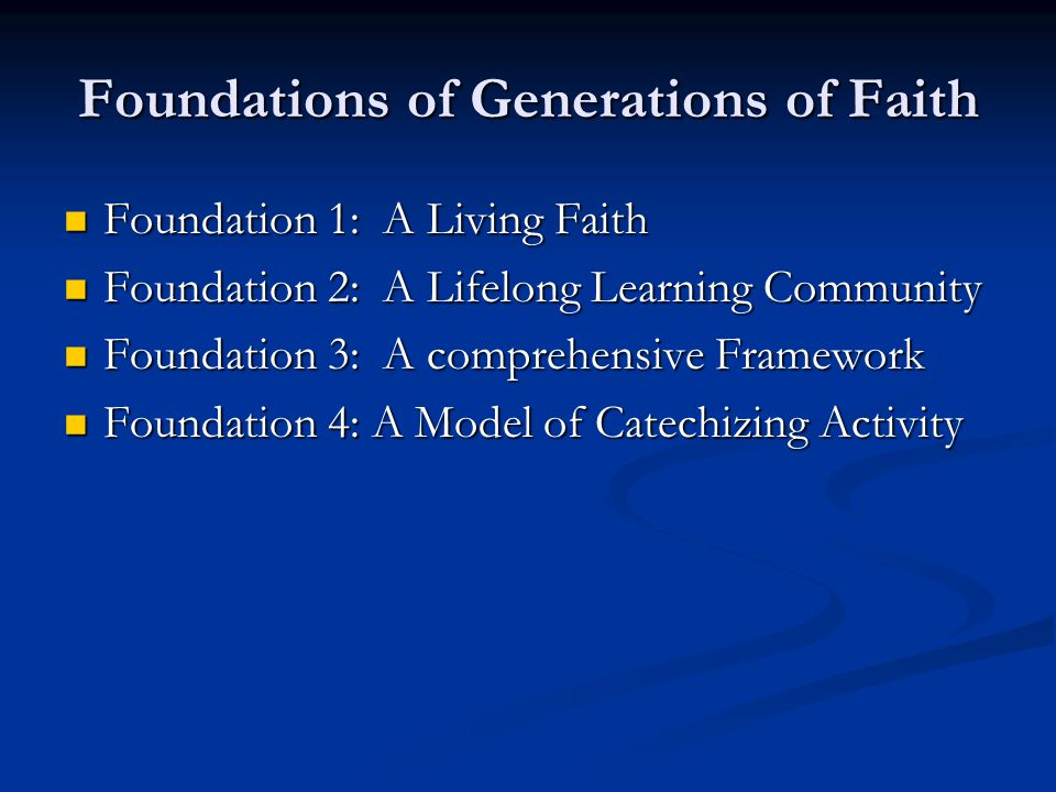 Foundations of Generations of Faith