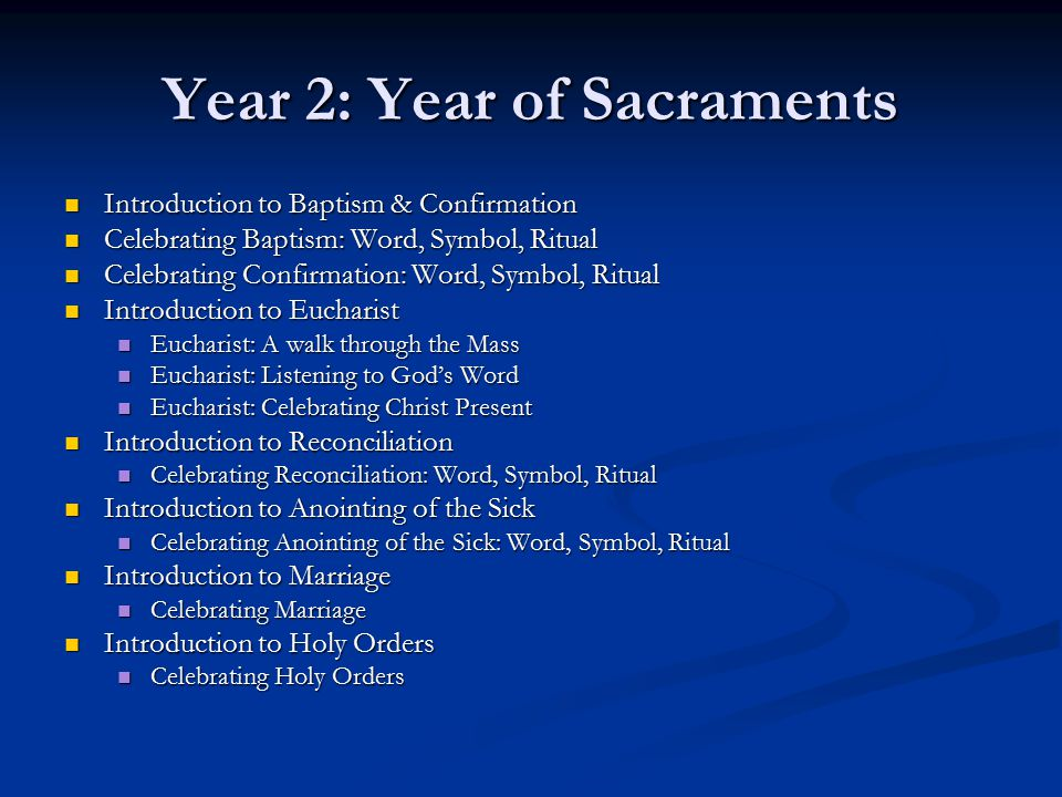 Year 2: Year of Sacraments