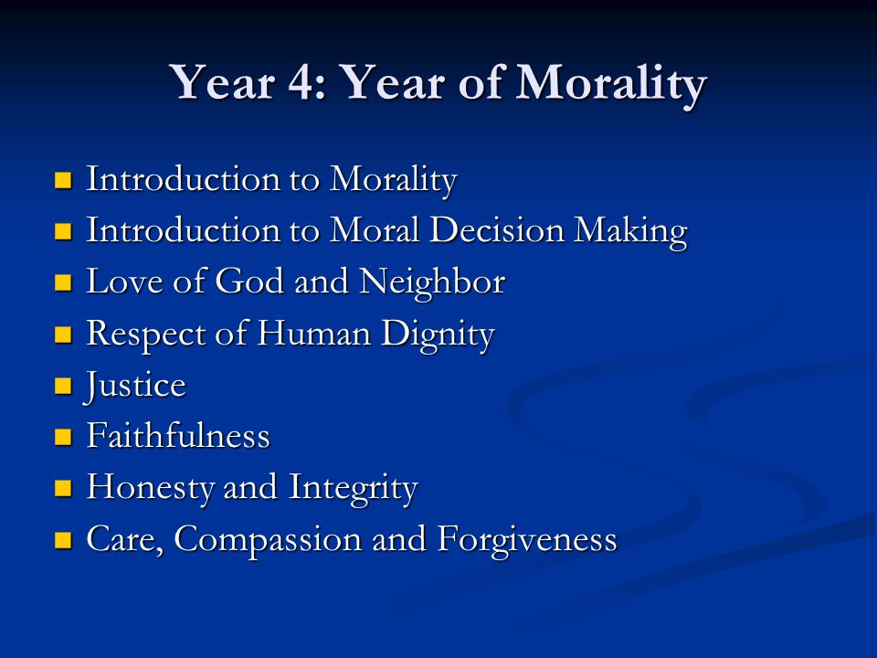 Year 4: Year of Morality Introduction to Morality