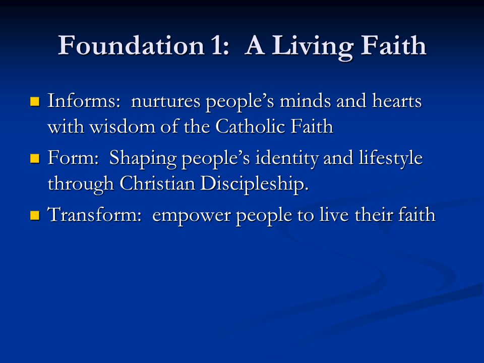 Foundation 1: A Living Faith
