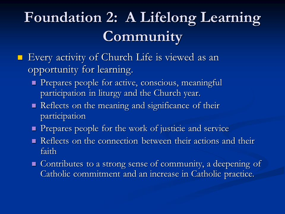 Foundation 2: A Lifelong Learning Community