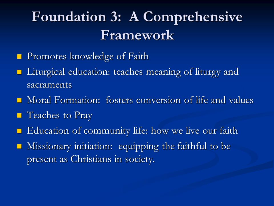 Foundation 3: A Comprehensive Framework