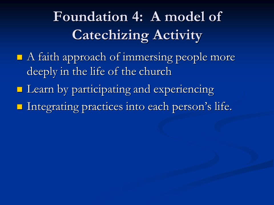 Foundation 4: A model of Catechizing Activity