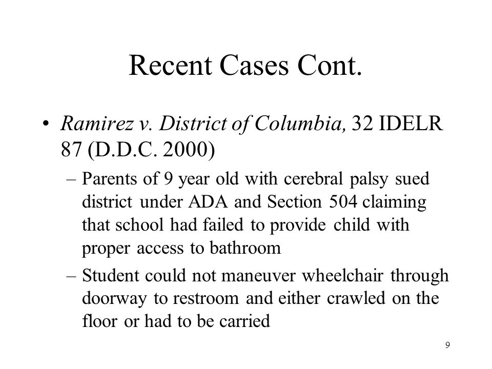 Recent Cases Cont. Ramirez v. District of Columbia, 32 IDELR 87 (D.D.C. 2000)