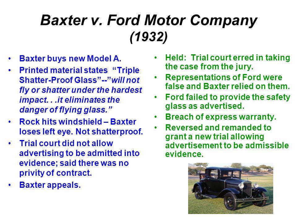 Baxter v. Ford Motor Company (1932)