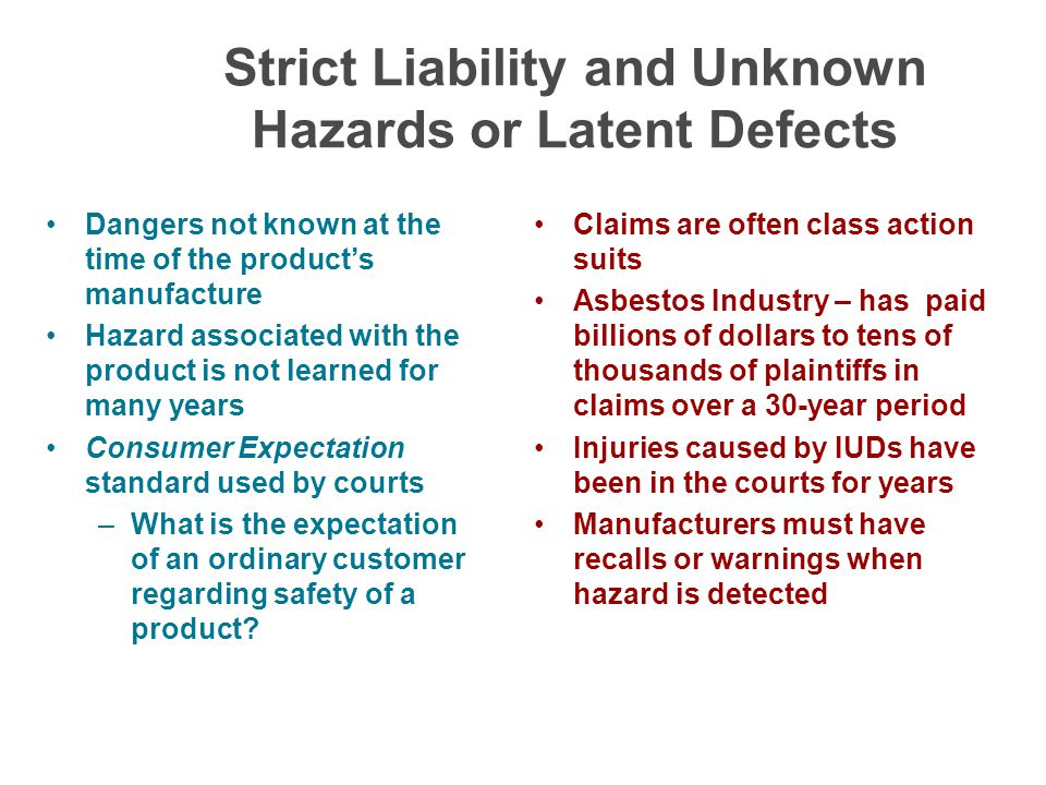 Strict Liability and Unknown Hazards or Latent Defects
