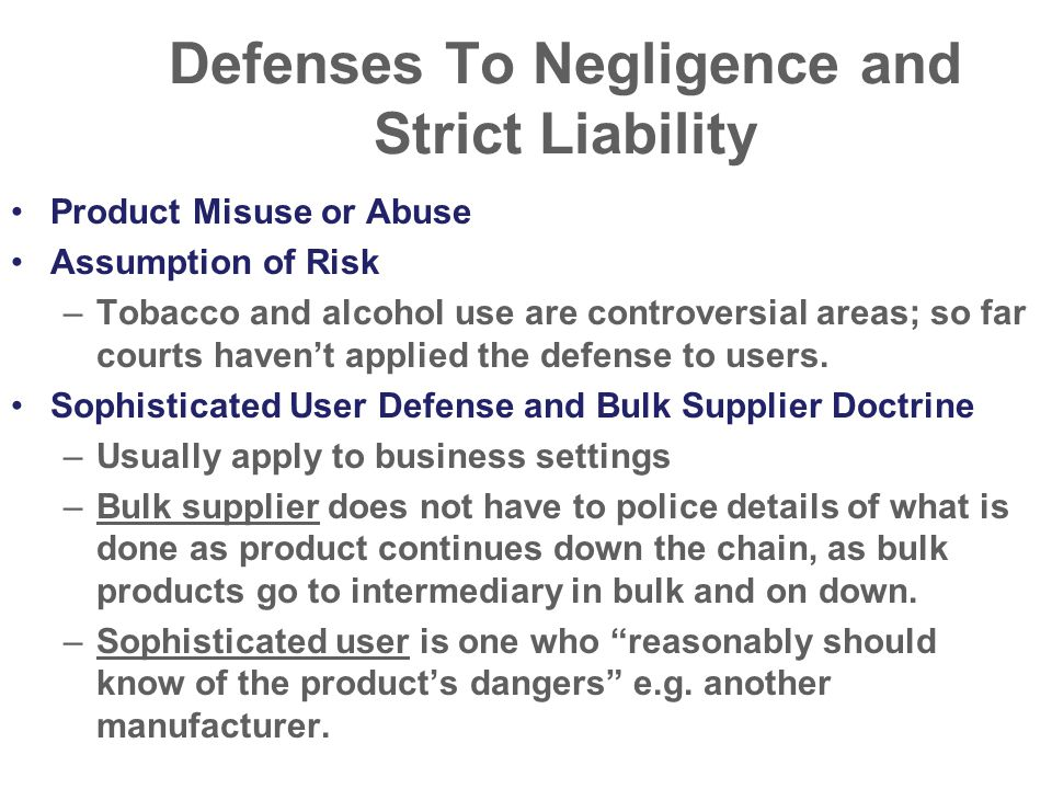Defenses To Negligence and Strict Liability