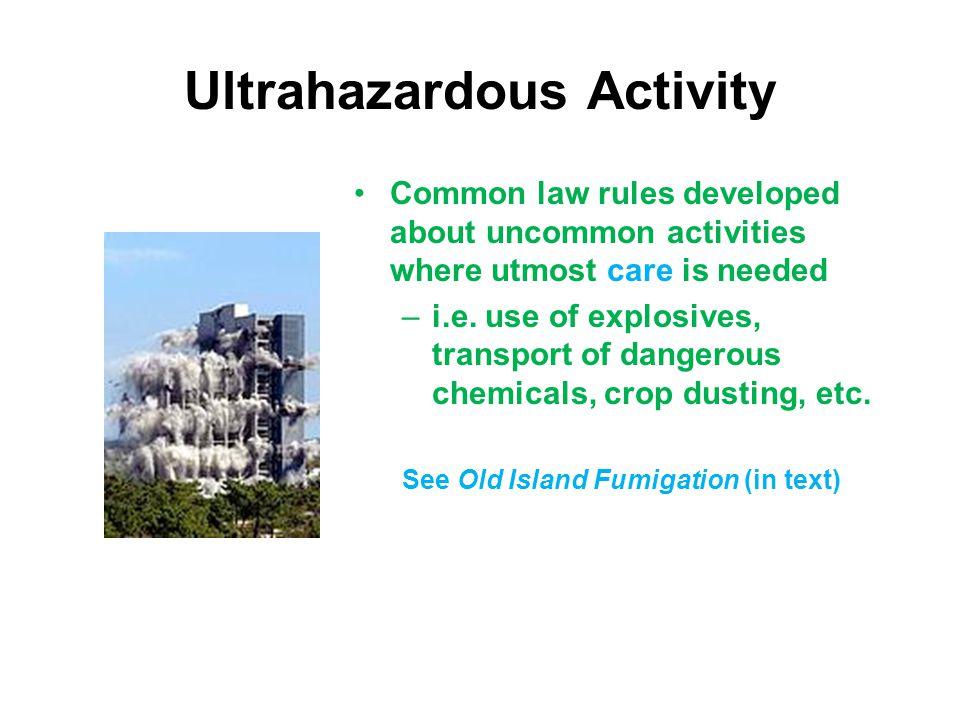 Ultrahazardous Activity
