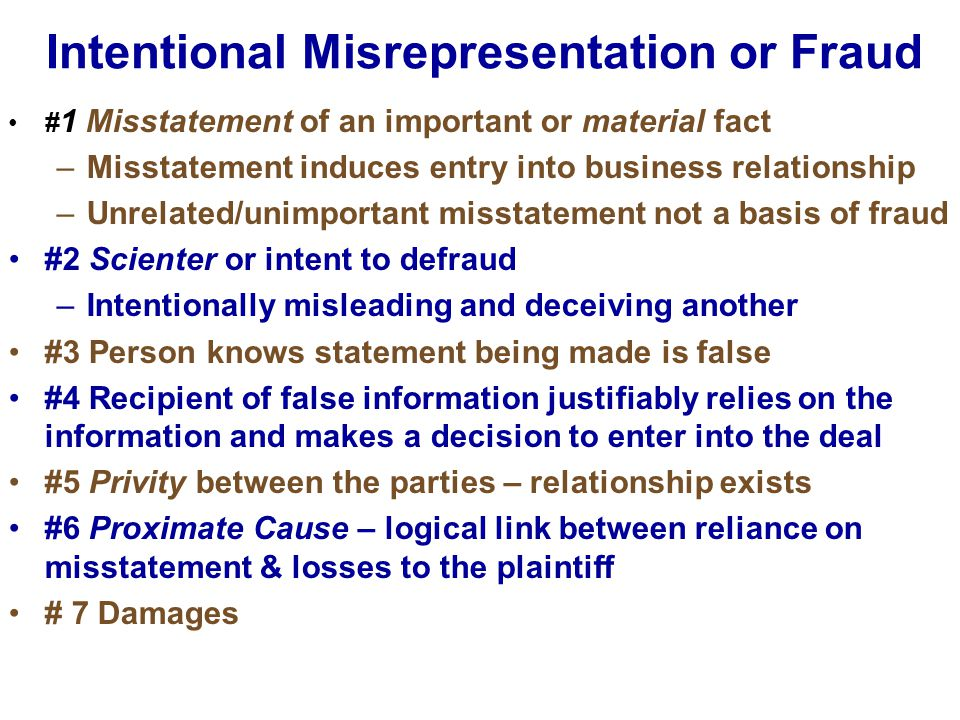 Intentional Misrepresentation or Fraud