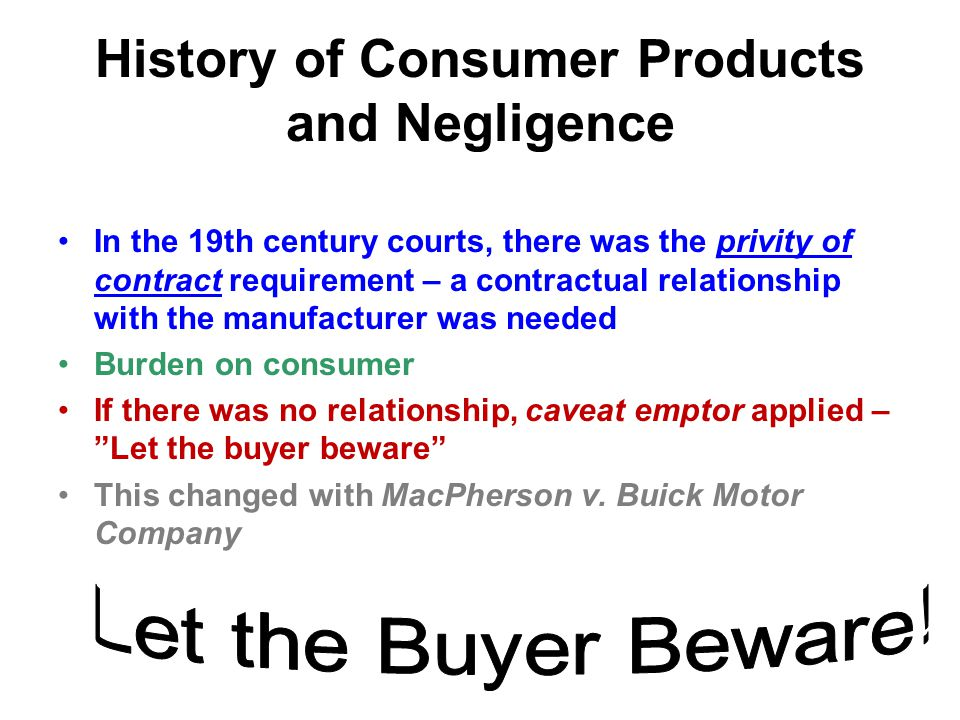 History of Consumer Products and Negligence