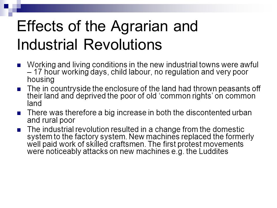 Effects of the Agrarian and Industrial Revolutions