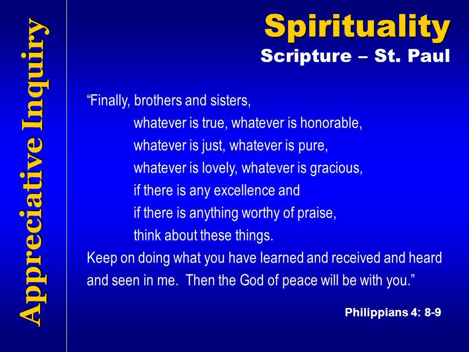 Spirituality Appreciative Inquiry Scripture – St. Paul