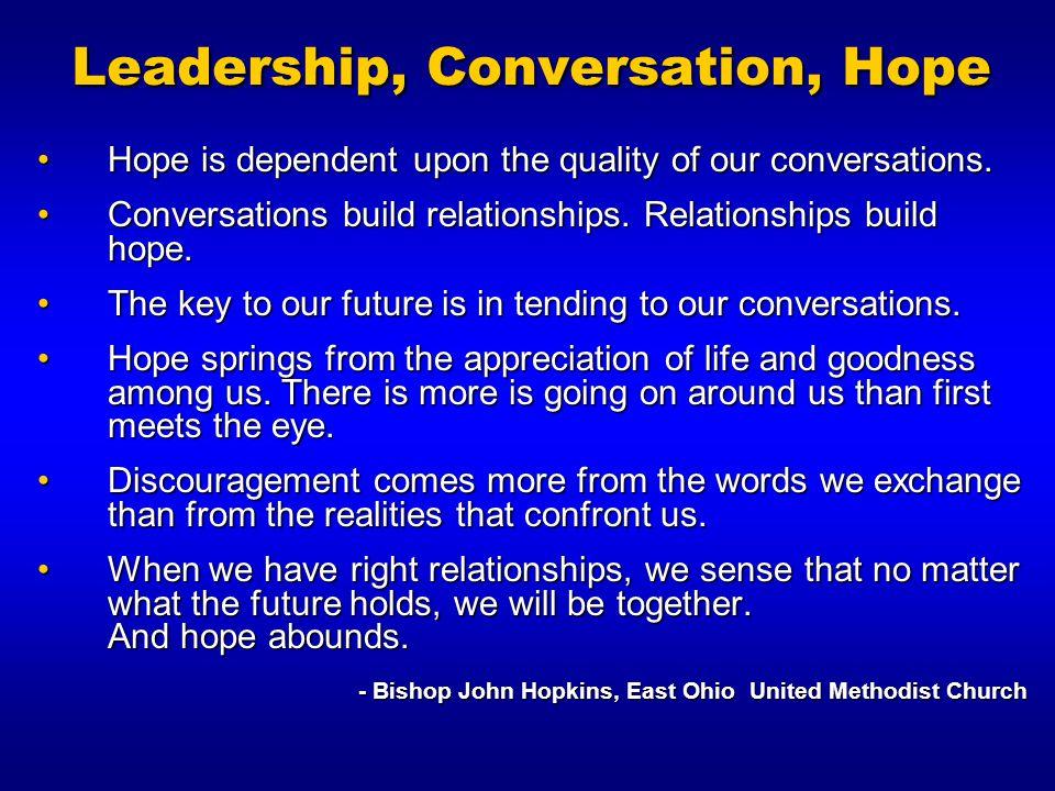 Leadership, Conversation, Hope