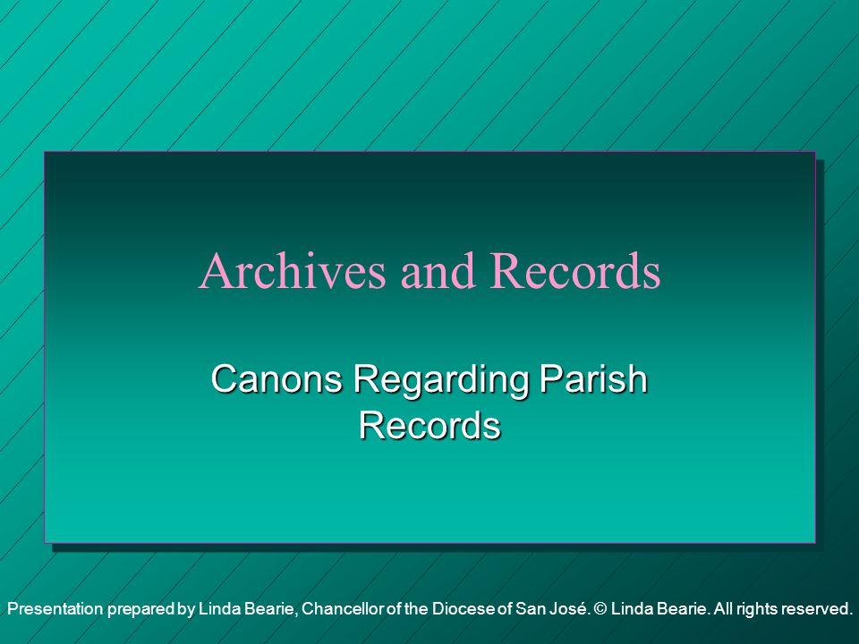 Canons Regarding Parish Records
