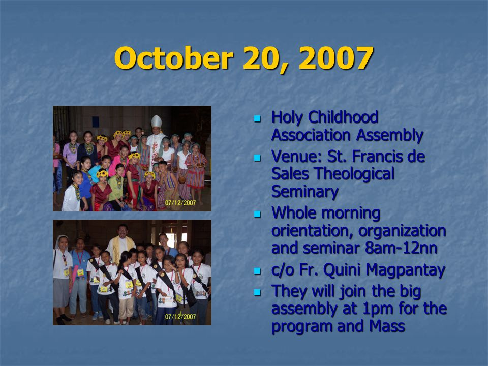 October 20, 2007 Holy Childhood Association Assembly