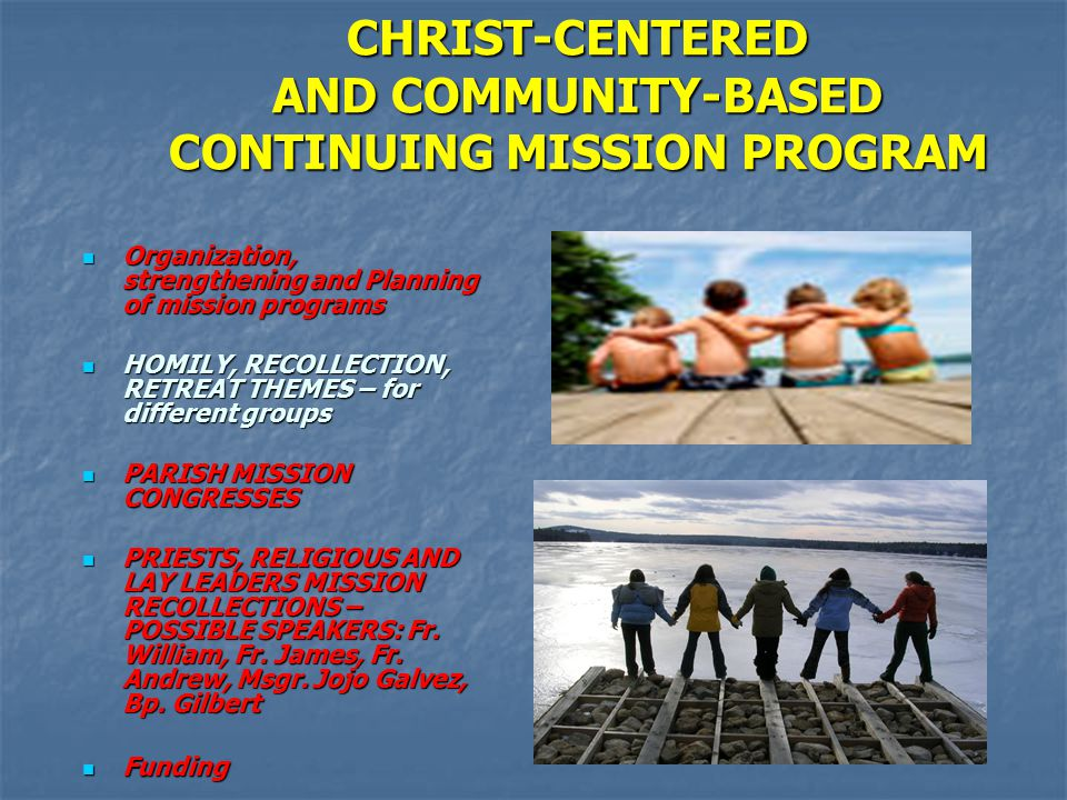 CHRIST-CENTERED AND COMMUNITY-BASED CONTINUING MISSION PROGRAM