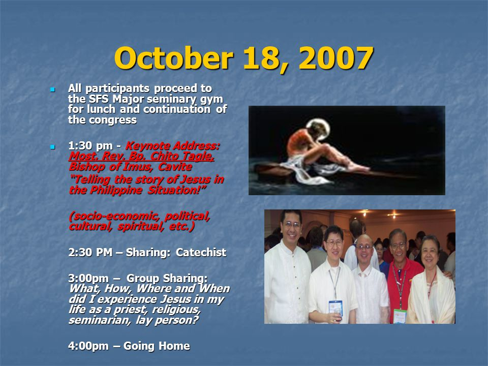 October 18, 2007 All participants proceed to the SFS Major seminary gym for lunch and continuation of the congress.