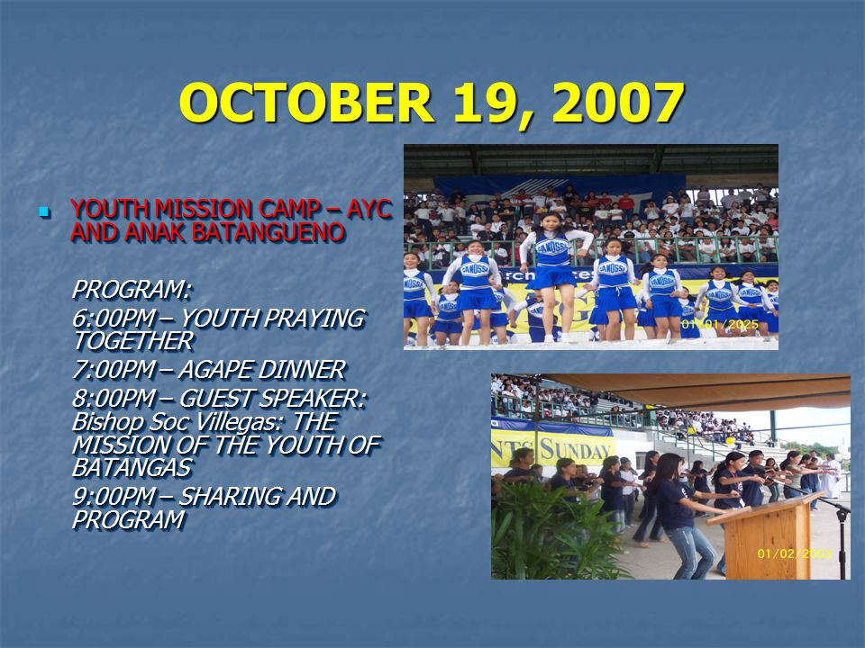 OCTOBER 19, 2007 YOUTH MISSION CAMP – AYC AND ANAK BATANGUENO PROGRAM: