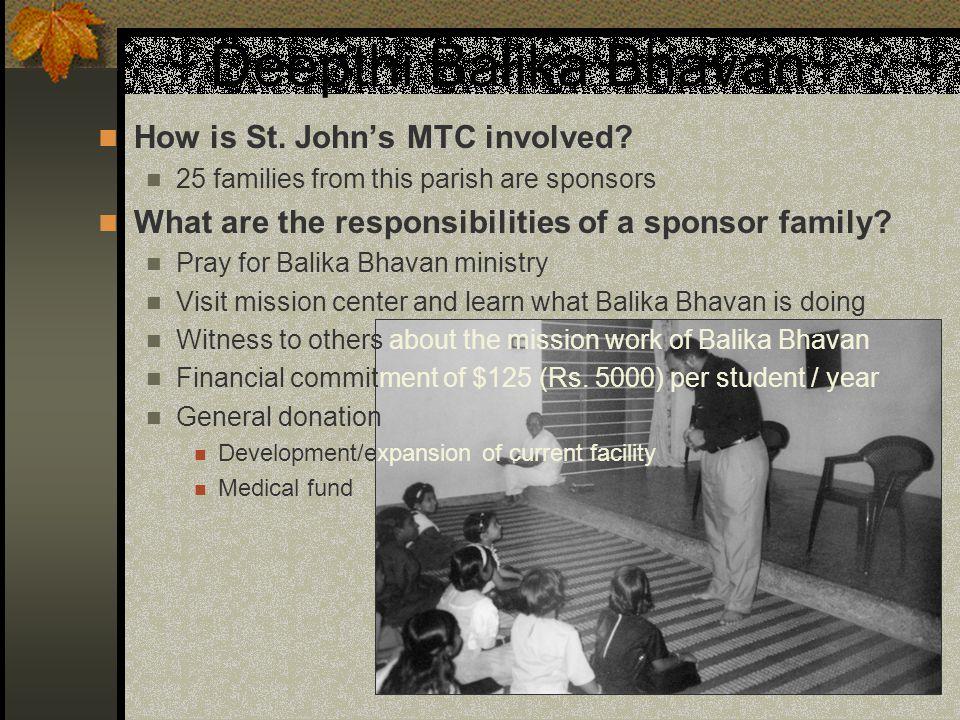 Deepthi Balika Bhavan How is St. John's MTC involved