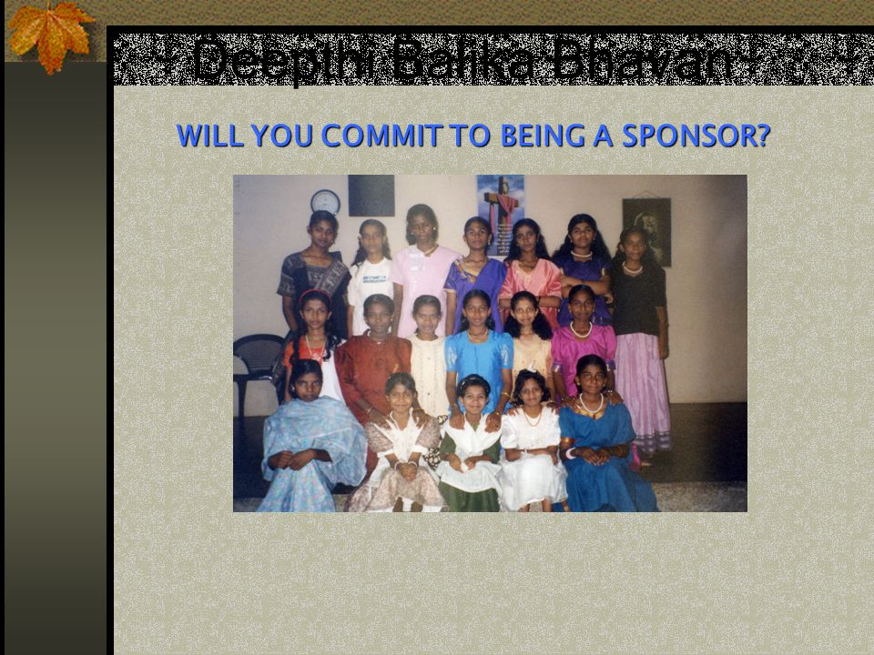 WILL YOU COMMIT TO BEING A SPONSOR