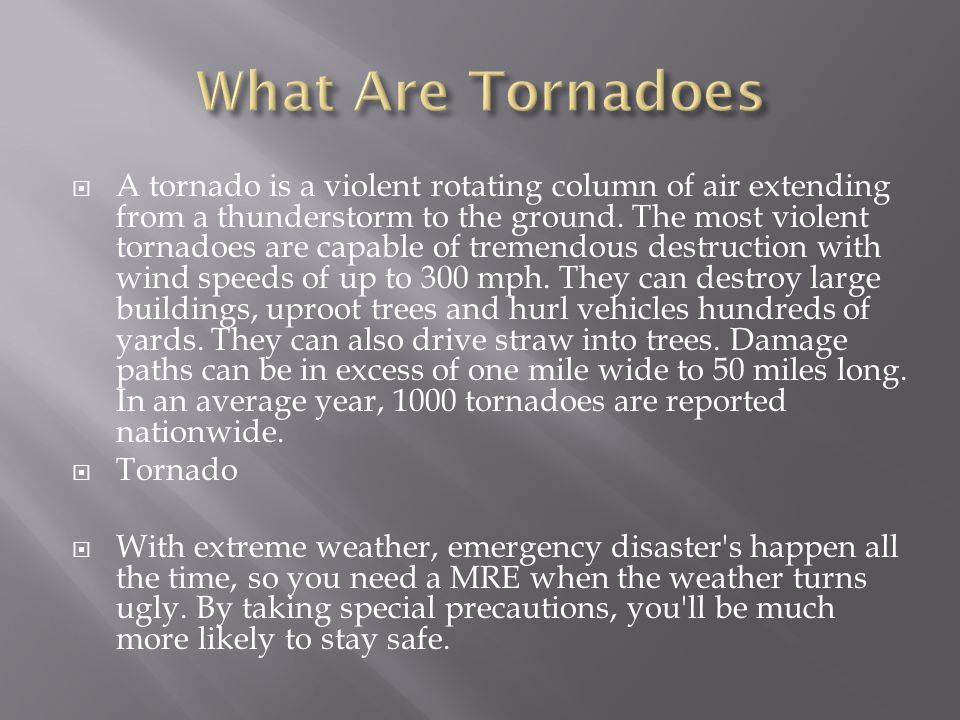 What Are Tornadoes