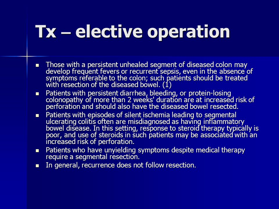Tx – elective operation