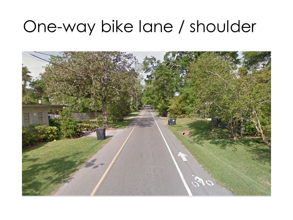 One-way bike lane / shoulder