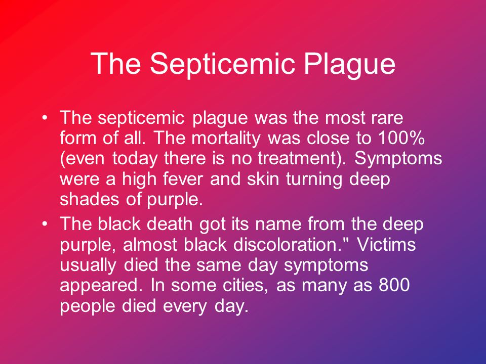 The Septicemic Plague