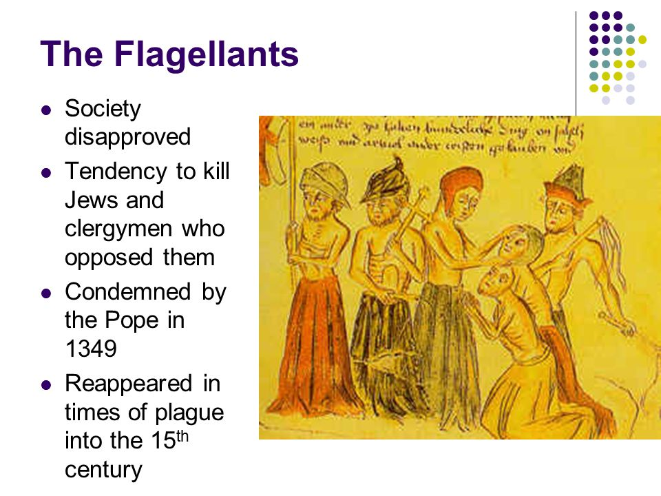 The Flagellants Society disapproved