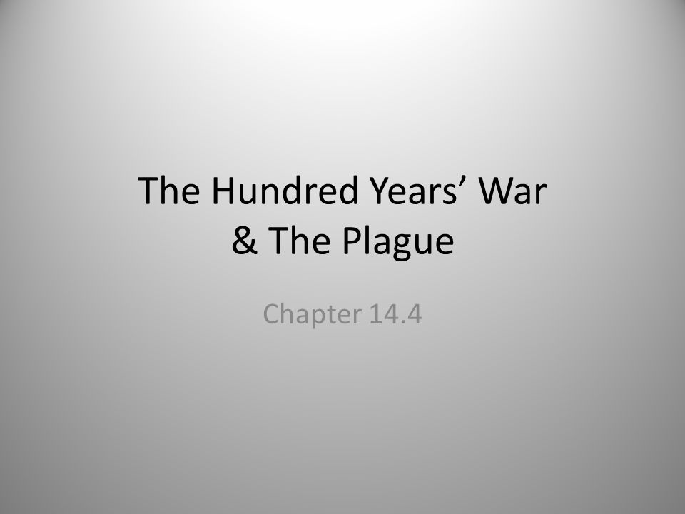 The Hundred Years' War & The Plague