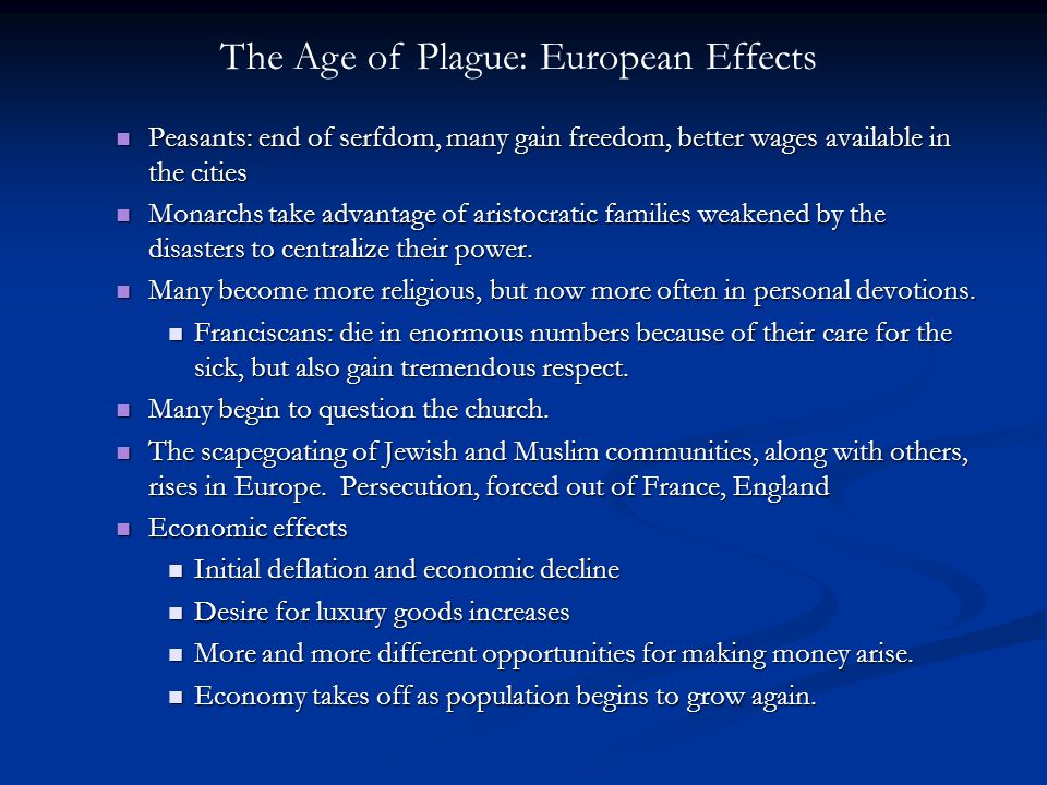 The Age of Plague: European Effects
