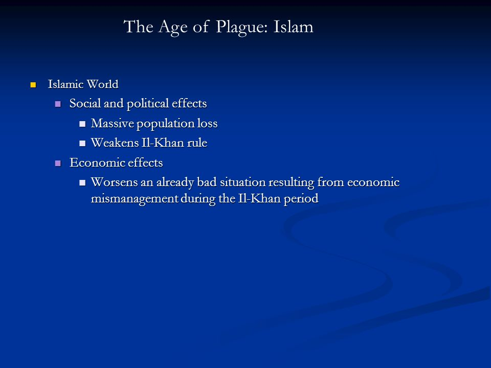 The Age of Plague: Islam