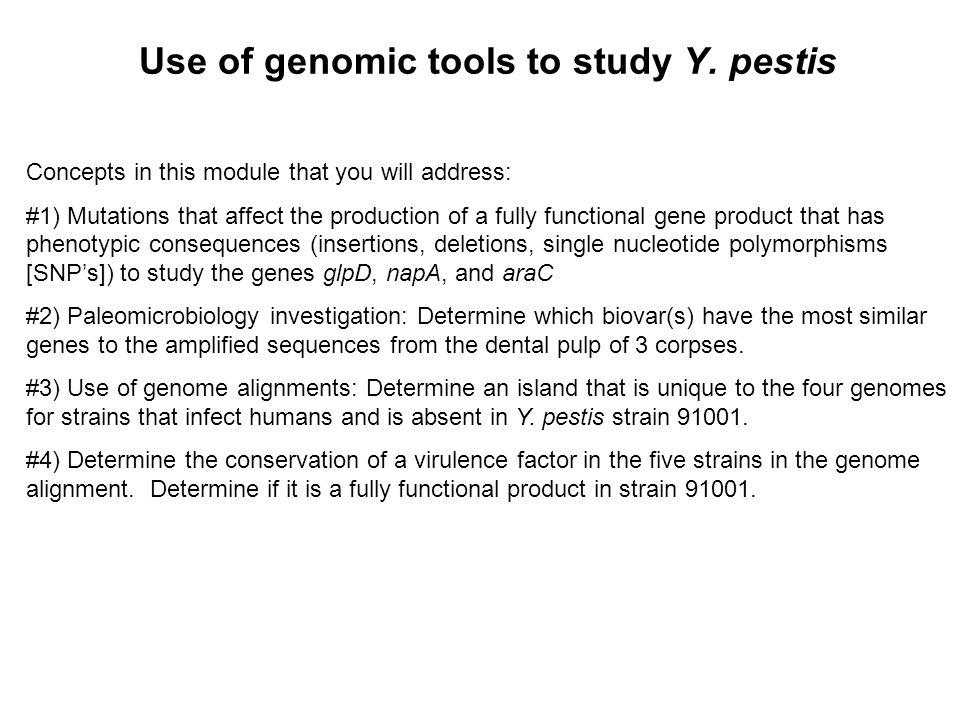 Use of genomic tools to study Y. pestis