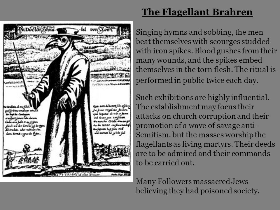 The Flagellant Brahren