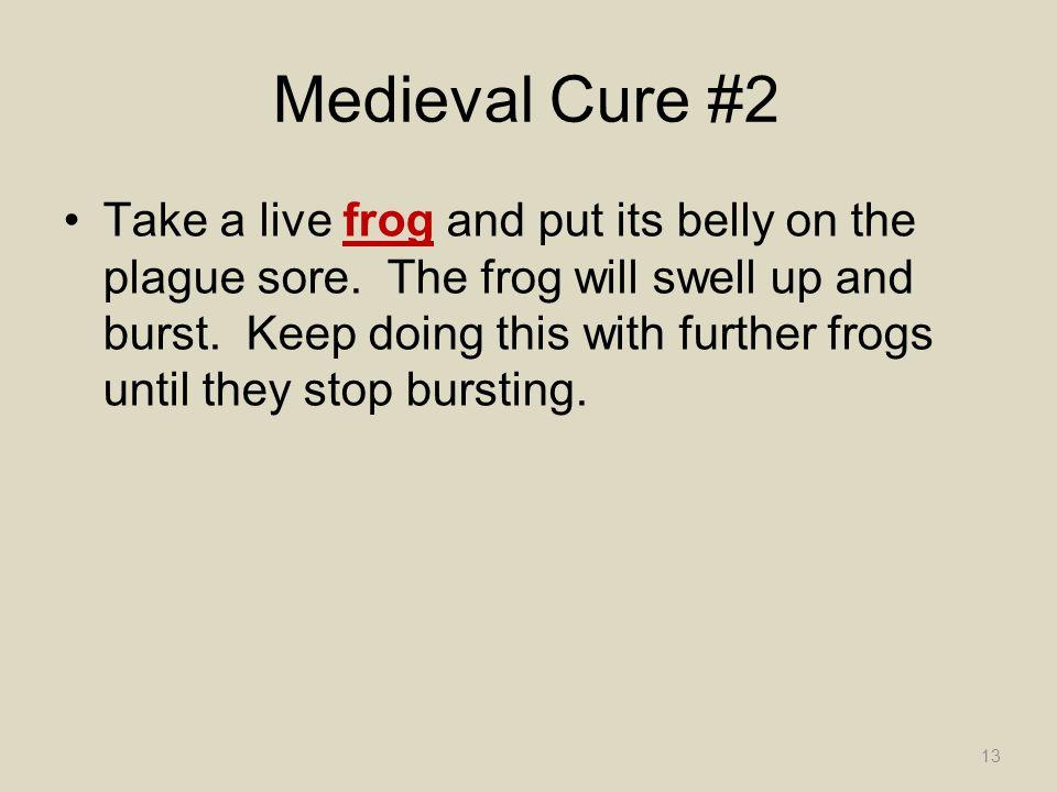 Medieval Cure #2