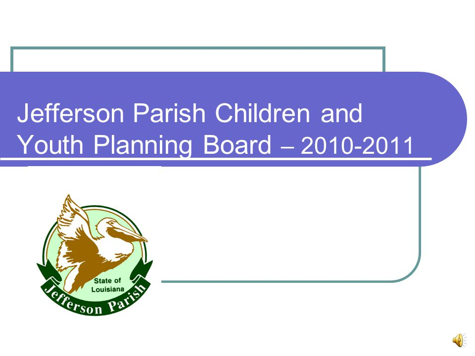 Jefferson Parish Children and Youth Planning Board – 2010-2011