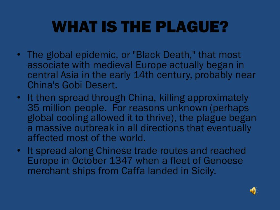 WHAT IS THE PLAGUE