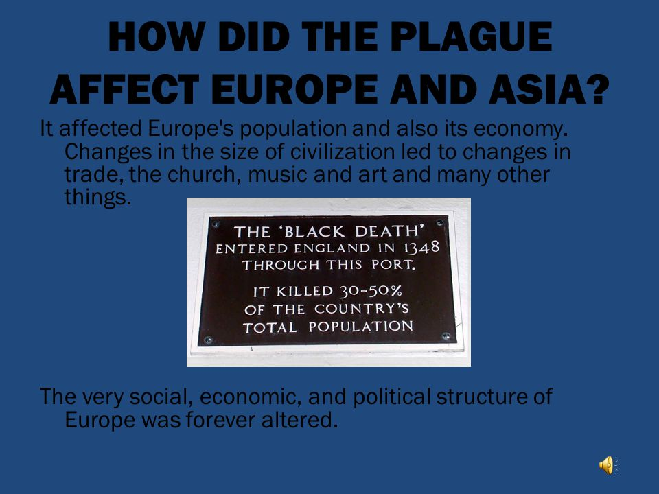 HOW DID THE PLAGUE AFFECT EUROPE AND ASIA
