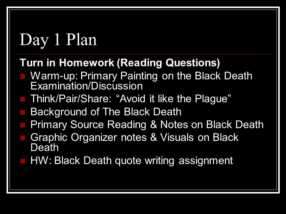 Day 1 Plan Turn in Homework (Reading Questions)